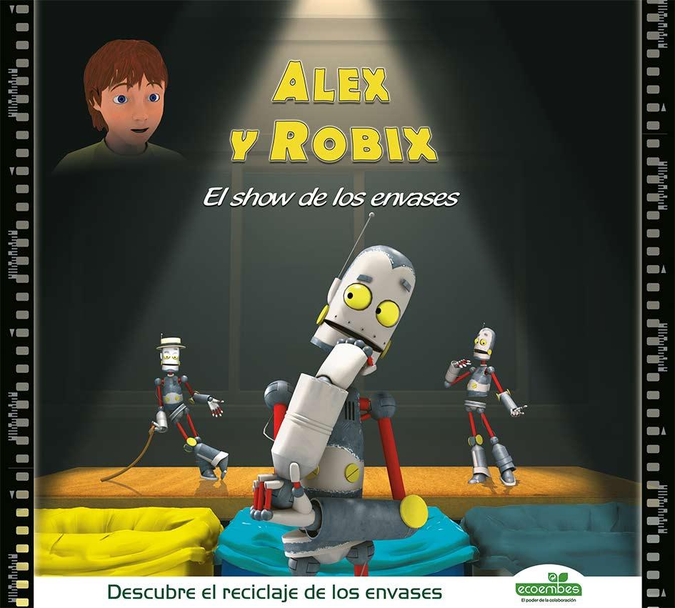 Alex y Robix. El show de los envases
