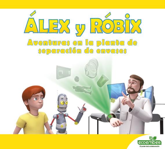 Alex y Robix. Aventuras en la planta de separación