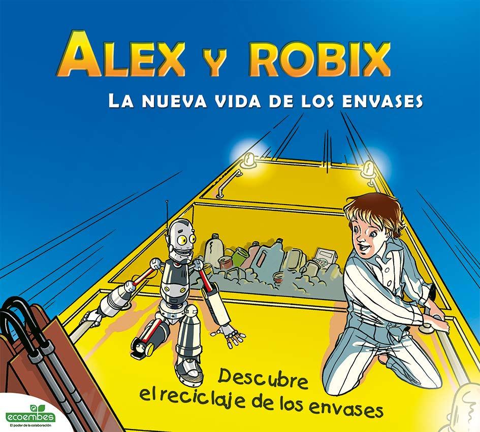 Alex y Robix. La nueva vida de los envases