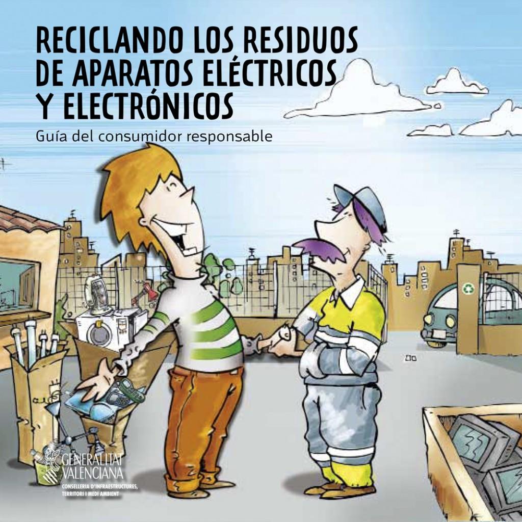 Reciclando los Residuos de Aparatos Eléctricos y Electrónicos – Guía del Consumidor