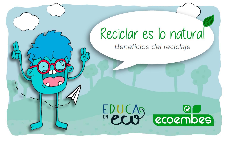 Los beneficios del reciclaje. Secundaria y Adultos
